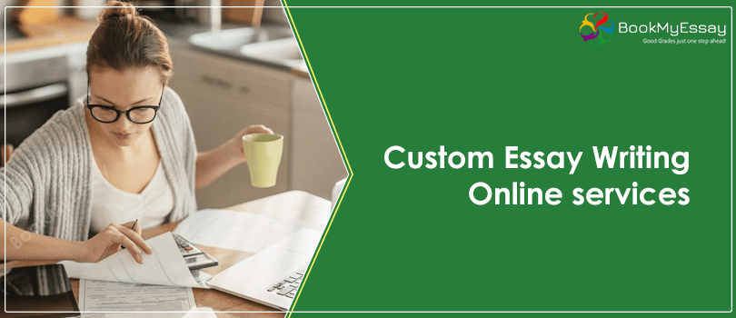 Custom Essay Writing Services From Experts